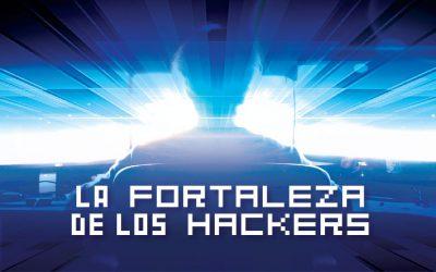 La fortaleza de los Hackers