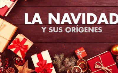 La Navidad y sus orígenes